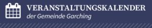 Veranstaltungskalender der Gemeine Garching